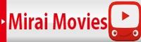 Mirai Movies